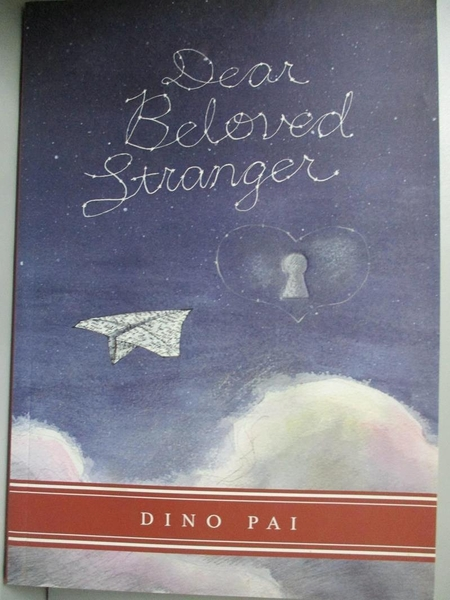【書寶二手書T5/原文小說_NAH】Dear Beloved Stranger_Pai, Dino