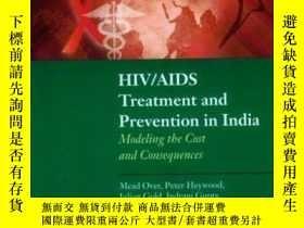 二手書博民逛書店HIV AIDS罕見Treatment and Prevention in India: Modeling the