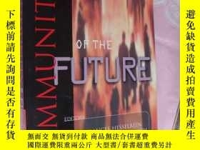 二手書博民逛書店The罕見Community of the Future 《未來