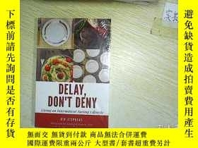 二手書博民逛書店DELAY罕見DONT DENY (未拆封) . Y203004