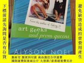 二手書博民逛書店Art罕見Geeks and Prom Queens英文原版Y1