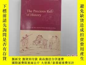 二手書博民逛書店The罕見Precious Raft of History(英文