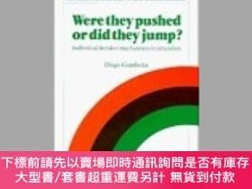 二手書博民逛書店Were罕見They Pushed Or Did They Jump?Y255174 Diego Gambet