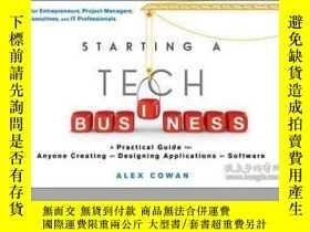 二手書博民逛書店Starting罕見a Tech Business: A Practical Guide for Anyone C