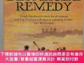 二手書博民逛書店The罕見Desperate Remedy:Henry Gresham and the Gunpowder Plo