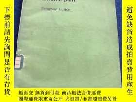 二手書博民逛書店THE罕見CONTROL OF CHRONIC PAIN 慢性疼痛的治疗Y223356