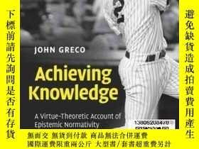 二手書博民逛書店【罕見】Achieving Knowledge: A Virtu
