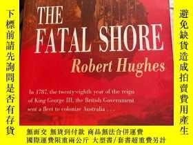 二手書博民逛書店THE罕見FATAL SHORE Robert HughesY204445