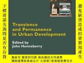 二手書博民逛書店Transience罕見and Permanence in Urban DevelopmentY410016