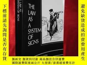 二手書博民逛書店The罕見Law as a System of Signs (T