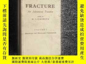 二手書博民逛書店FRACTURE罕見An Advanced Treatise(裂