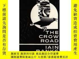 二手書博民逛書店The罕見Crow RoadY146810 Iain Banks