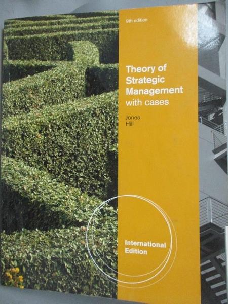 【書寶二手書T5/大學商學_QFT】Theory of Strategic Management with cases