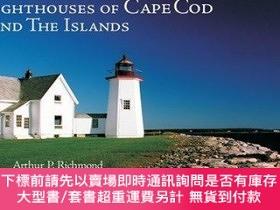 二手書博民逛書店Lighthouses罕見of Cape Cod and the IslandsY360448 Arthur