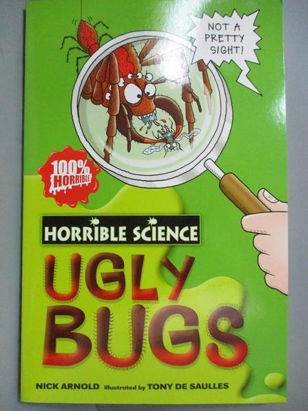 【書寶二手書T8/語言學習_OAO】Horrible Science Ugly Bugs_尼克阿諾德