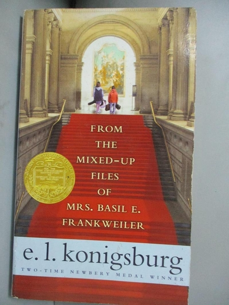 【書寶二手書T4/原文小說_A7V】From the Mixed-Up Files of Mrs. Basil E. Frankweiler_Konigsburg, E. L.