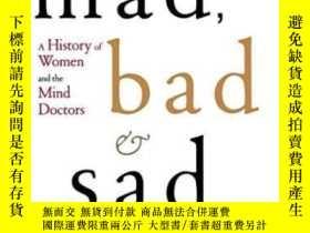 二手書博民逛書店Mad,罕見Bad, And Sad: A History Of