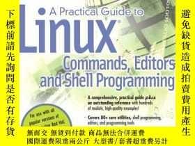 二手書博民逛書店A罕見Practical Guide To Linux(r) Commands, Editors, And She
