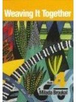 二手書博民逛書店《Weaving It Together: Book 4》 R2