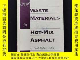 二手書博民逛書店use罕見of waste materials in hot-mix asphaltY6415 見圖 見圖