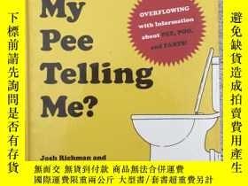 二手書博民逛書店What s罕見My Pee Telling Me?Y19139