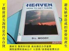 二手書博民逛書店heaven罕見how to get there14530 d