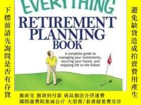二手書博民逛書店The罕見Everything Retirement Planning BookY410016 Judith