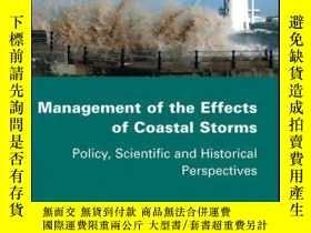 二手書博民逛書店Management罕見of the Effects of Coastal Storms: Policy, Sci