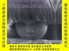 二手書博民逛書店Ethical罕見Issues in Mental Health Research with Children a