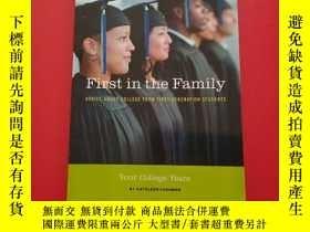 二手書博民逛書店First罕見in the Family ADVICE ABOUT COLLEGE FROM FROM FIRST