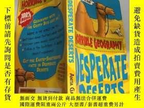 二手書博民逛書店desperate罕見deserts 絕望的沙漠Y200392