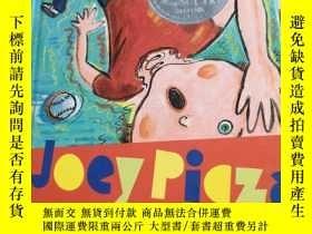 二手書博民逛書店JOEY罕見PIZZA LOSES CONTROLY314398 看圖 看圖