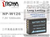 EGE 一番購 】ROWA 外銷鋰電池 Fit FUJIFILM NP-W126【X-T1 X-E2 X-A1 X-M1 X-E1 X-PRO1 HS30EXR HS33EXR HS30 HS33】