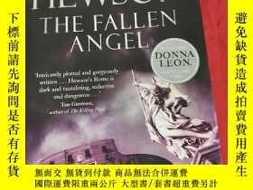 二手書博民逛書店The罕見Fallen Angel. David Hewson (小16開,硬精裝) 【詳見圖】Y5460 H
