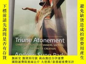 二手書博民逛書店Triune罕見Atonement(平裝庫存)Y6318 Andrew Sung Park WJK ISBN: