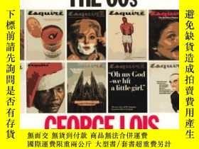 二手書博民逛書店Covering罕見The 60 sY255562 George Lois Monacelli 出版1996