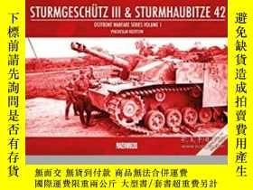 二手書博民逛書店Sturmgeschutz罕見III & Sturmhaubitze 42 (damaged)-Sturmgesc