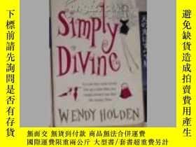 二手書博民逛書店英文原版罕見Simply Divine by Wendy Hol