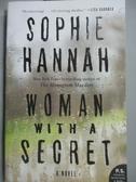【書寶二手書T6/原文小說_LCS】Woman With a Secret_Hannah, Sophie