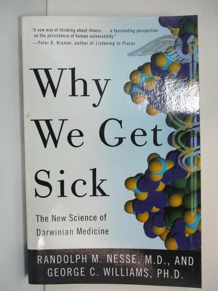 【書寶二手書T1/大學理工醫_B5T】Why We Get Sick: The New Science of Darwinian…