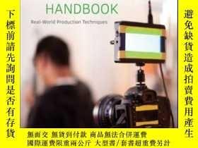 二手書博民逛書店The罕見DSLR Filmmaker s Handbook: Real-World Production Tec