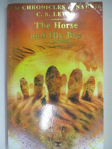 【書寶二手書T4/原文小說_IQ6】The Horse and His Boy_C. S. LEWIS