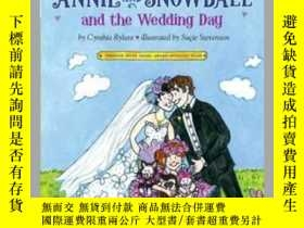 二手書博民逛書店Annie罕見and Snowball and the Wedding DayY362136 Photogra