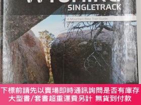 二手書博民逛書店Wyoming罕見Singletrack A Mountain Bike Trail GuideY19139