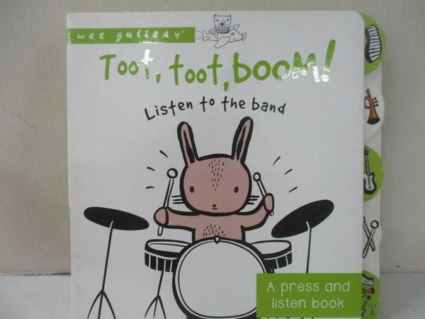 【書寶二手書T1/少年童書_DWH】Toot, Toot, Boom! Listen to the Band: A Press and…