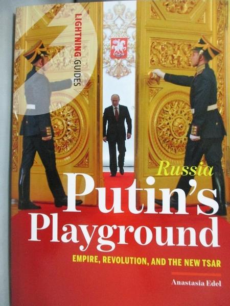 【書寶二手書T7/原文書_LLA】Russia: Putin's Playground: Empire, Revolut