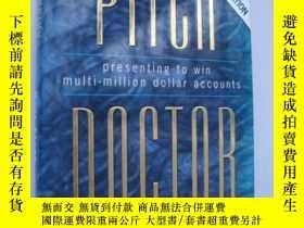 二手書博民逛書店PITCH罕見DOCTOR:Presenting to win