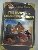 【書寶二手書T1/原文小說_C22】The Hunt for the Colosseum Ghost_Stilton