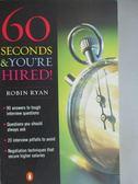 【書寶二手書T1/原文小說_KOX】60 Seconds & You're Hired!
