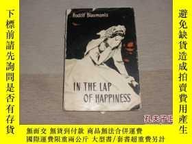二手書博民逛書店IN罕見THE LAP OF HAPPINESSY8890